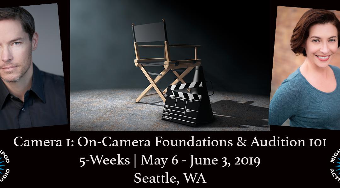 Camera 1 (Mondays): On-Camera Foundations & Audition 101
