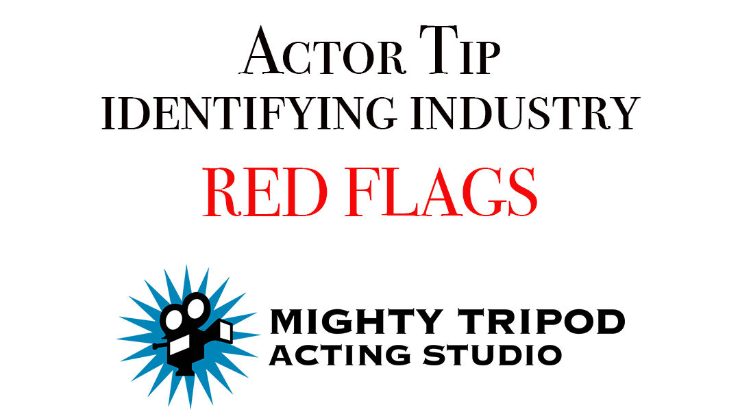 red flags, audition, casting, call, actor, actors, Seattle